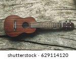 close up ukulele on wood... | Shutterstock . vector #629114120