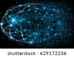 best internet concept of global ... | Shutterstock . vector #629172236