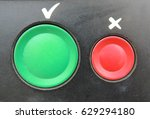 two big buttons  a green one... | Shutterstock . vector #629294180