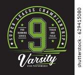 run sport typography  tee shirt ... | Shutterstock .eps vector #629415080