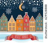 snowflakes  moon  houses  the... | Shutterstock .eps vector #629528888