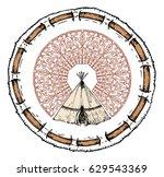 tambourine of shaman. wigwam...   Shutterstock .eps vector #629543369