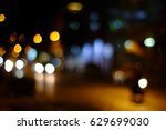 the bokeh at city night on the... | Shutterstock . vector #629699030
