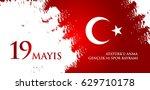 19 mayis ataturk'u anma ... | Shutterstock .eps vector #629710178