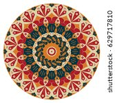 colorful round ethnic pattern.... | Shutterstock . vector #629717810