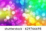rainbow bokeh background...   Shutterstock . vector #629766698