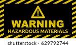 hazardous materials sign | Shutterstock .eps vector #629792744