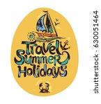 summer travel holidays. hand... | Shutterstock .eps vector #630051464