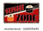 sushi zone vintage rusty metal... | Shutterstock .eps vector #630059690