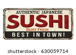 sushi vintage rusty metal sign... | Shutterstock .eps vector #630059714