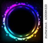 colorful neon frame on a dark... | Shutterstock . vector #630084320