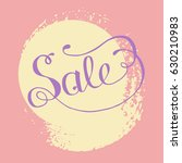 hand lettering sale on grunge... | Shutterstock .eps vector #630210983