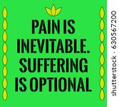 motivational quote. pain is... | Shutterstock . vector #630567200