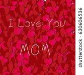 i love mom card | Shutterstock .eps vector #630606536
