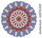 colorful round ethnic pattern.... | Shutterstock . vector #630701339