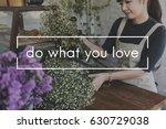 passion enjoy moment activity... | Shutterstock . vector #630729038