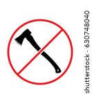 axe usage not allowed do not...   Shutterstock .eps vector #630748040