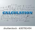 calculation word on light blue...   Shutterstock .eps vector #630781454