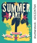 summer beach party typographic... | Shutterstock .eps vector #631224764