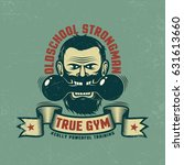 retro emblem for the gym.... | Shutterstock .eps vector #631613660