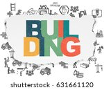 construction concept  painted...   Shutterstock . vector #631661120