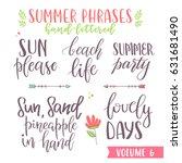 hand written summer lettering... | Shutterstock .eps vector #631681490