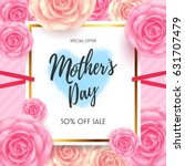 mothers day sale with beautiful ...   Shutterstock .eps vector #631707479