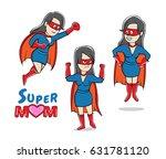 super mom characters vector   Shutterstock .eps vector #631781120