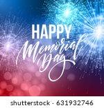 happy memorial day card.... | Shutterstock .eps vector #631932746