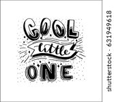 cool little one with hand drawn ... | Shutterstock .eps vector #631949618