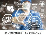 innovative technologies in... | Shutterstock . vector #631951478