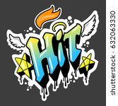 hit in graffiti style vector. | Shutterstock .eps vector #632063330