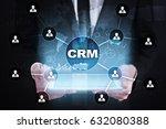 crm. customer relationship... | Shutterstock . vector #632080388