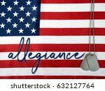 Small photo of word allegiance and military dog tags on American flag background