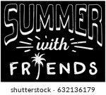 vintage slogan graphic. summer... | Shutterstock .eps vector #632136179