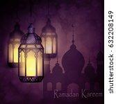 ramadan kareem  greeting... | Shutterstock .eps vector #632208149