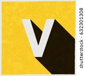 letter v on retro poster with... | Shutterstock .eps vector #632301308