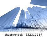 city  architecture abstract  3d ... | Shutterstock . vector #632311169