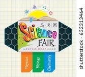science fair emblem. kids... | Shutterstock .eps vector #632313464