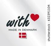 with love made in denmark logo... | Shutterstock .eps vector #632391104