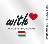 with love made in hungary logo... | Shutterstock .eps vector #632391158