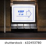 keep it up inspiration concept | Shutterstock . vector #632453780