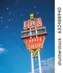 eat coffee shop sign. vintage... | Shutterstock . vector #632488940