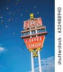 eat coffee shop sign. vintage... | Shutterstock . vector #632488940