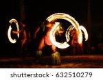 fire dancers at hawaii luau... | Shutterstock . vector #632510279
