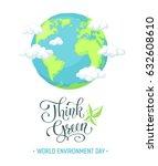 world environment  day poster... | Shutterstock .eps vector #632608610