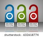do not disturb door hanger tags ... | Shutterstock .eps vector #632618774