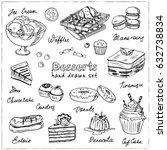 vector hand drawn desserts set. ... | Shutterstock .eps vector #632738834