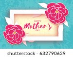 mother's day. pink floral... | Shutterstock .eps vector #632790629