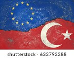 flags of eu and turkey painted... | Shutterstock . vector #632792288